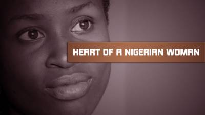 Heart Of A Nigerian Woman