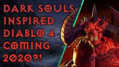 Dark Souls Inspired DIABLO 4 Coming Out In 2020? | LVL UP