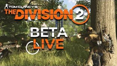 Has Ubisoft Got The Division 2 Right? | Two Hours of The Division 2 Beta Gameplay LIVE