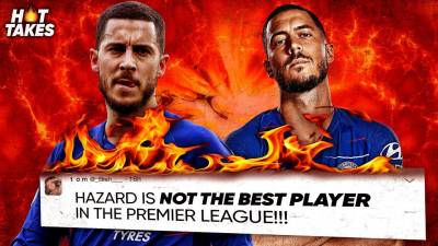 Eden Hazard Is The Most OVERRATED Player In The Premier League