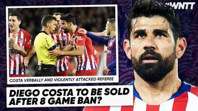 DIEGO COSTA - FOOTBALL'S BIGGEST JOKE!! | #WNTT