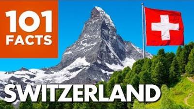 101 Facts About Switzerland
