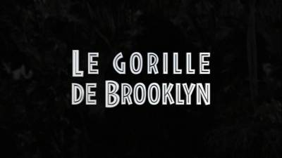 Le gorille de Brooklyn